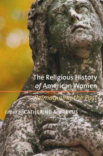 Religious History of American Women Reimagining the Past  2007 edition cover