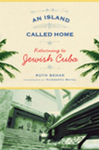 Island Called Home Returning to Jewish Cuba  2009 edition cover