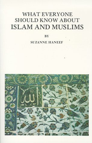 What Everyone Should Know about Islam and Muslims 1st edition cover