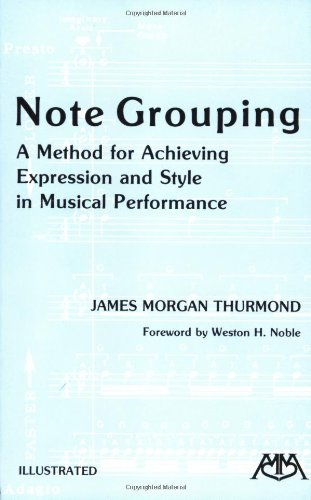 Note Grouping A Method for Achieving Expression and Style in Musical Performance  1982 edition cover
