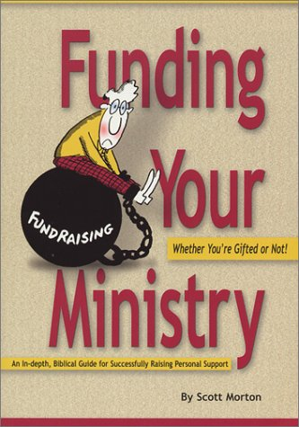 Funding Your Ministry Whether You're Gifted or Not 1st 1999 edition cover