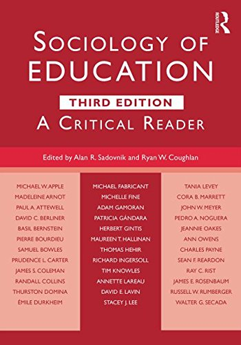 Sociology of Education A Critical Reader 3rd 2016 (Revised) edition cover