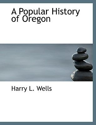 Popular History of Oregon N/A edition cover