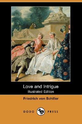Love and Intrigue   2010 9781406539004 Front Cover