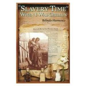 Slavery Time When I Was Chillun:  2008 edition cover