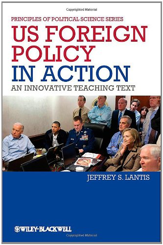 US Foreign Policy in Action An Innovative Teaching Text  2012 edition cover