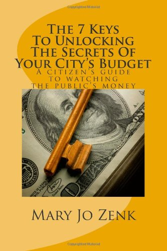7 Keys to Unlocking the Secrets of Your City's Budget  N/A edition cover
