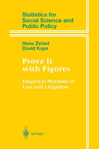 Prove It With Figures: Empirical Methods in Law and Litigation  2012 edition cover