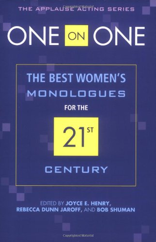 One on One The Best Men's Monologues for the 21st Century  2007 9781557837004 Front Cover