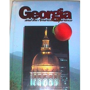 Georgia And the American Experience 1st edition cover