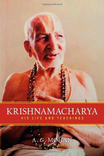 Krishnamacharya His Life and Teachings  2010 edition cover