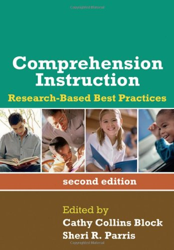 Comprehension Instruction Research-Based Best Practices 2nd 2002 (Revised) edition cover