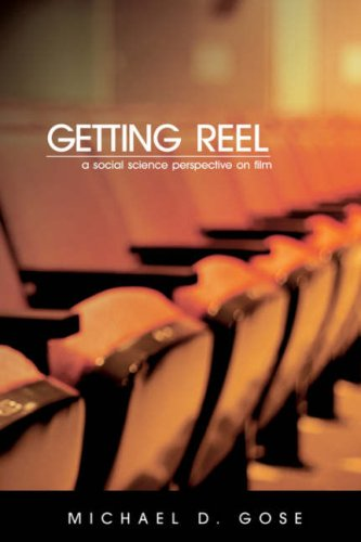 Getting Reel A Social Science Perspective on Film N/A edition cover