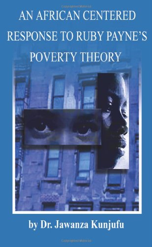 African Centered Response to Ruby Payne's Poverty Theory  N/A edition cover