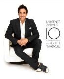 Lawrence Zarian's 10 Commandments for a Perfect Wardrobe   2013 9781939457004 Front Cover