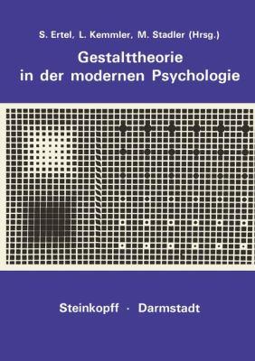 Gestalttheorie in der Modernen Psychologie Wolfgang Metzger Zum 75. Geburtstag  1975 9783798504004 Front Cover