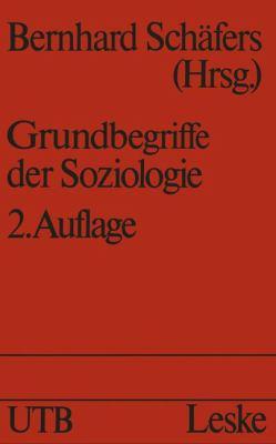 Grundbegriffe der Soziologie   1986 9783810006004 Front Cover