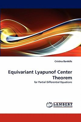 Equivariant Lyapunof Center Theorem N/A 9783843354004 Front Cover