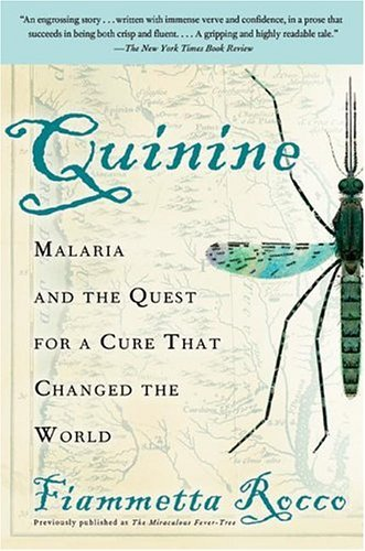 Quinine Malaria and the Quest for a Cure That Changed the World N/A edition cover