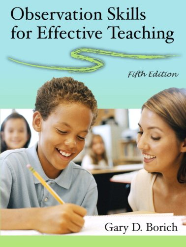Observation Skills for Effective Teaching  5th 2008 9780132229005 Front Cover