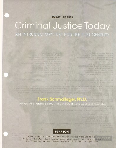 Criminal Justice Today An Introductory Text for the 21st Century 12th 2013 edition cover