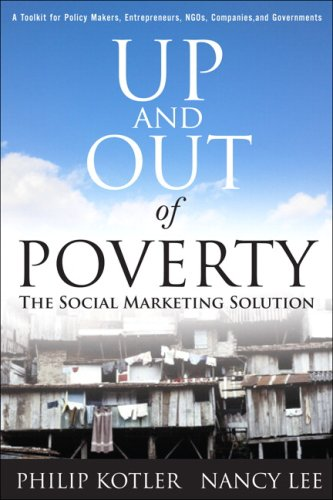 Up and Out of Poverty The Social Marketing Solution  2009 edition cover