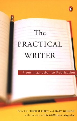 Practical Writer From Inspiration to Publication  2004 edition cover