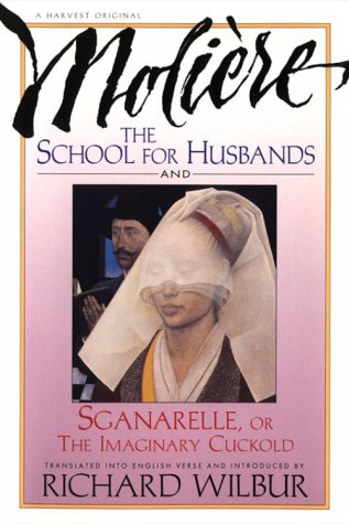 School for Husbands and the Imaginary Cuckold, or Sganarelle   1994 edition cover