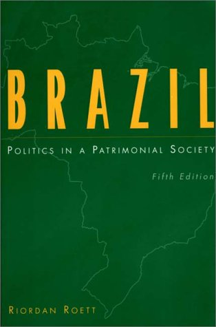 Brazil Politics in a Patrimonial Society 5th 1999 9780275959005 Front Cover
