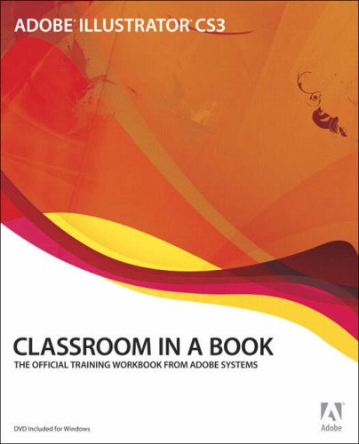 Adobe Illustrator CS3 Classroom in a Book The Official Training Workbook from Adobe Systems  2007 edition cover