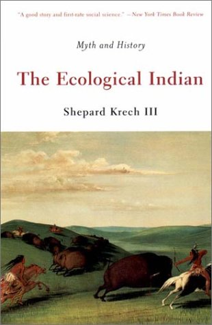 Ecological Indian Myth and History  2000 edition cover