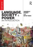 Language, Society and Power An Introduction 4th 2015 (Revised) edition cover