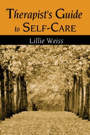 Therapist's Guide to Self-Care   2004 9780415948005 Front Cover