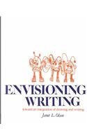 Envisioning Writing Toward an Integration of Drawing and Writing N/A edition cover