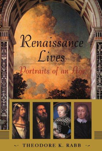 Renaissance Lives Portraits of an Age N/A edition cover