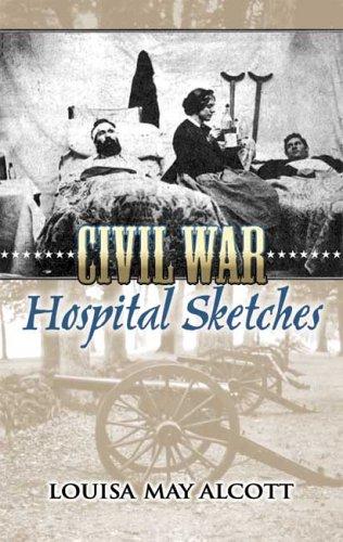 Civil War Hospital Sketches  N/A edition cover