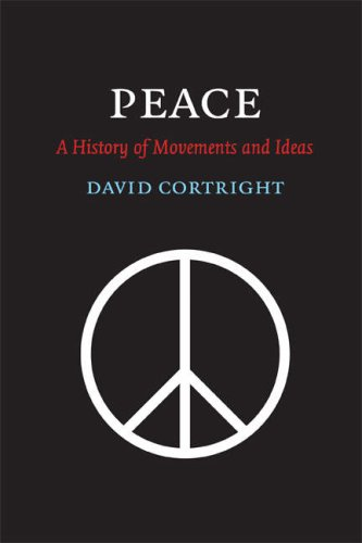 Peace A History of Movements and Ideas  2008 edition cover