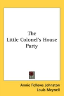 Little Colonel's House Party  N/A 9780548538005 Front Cover