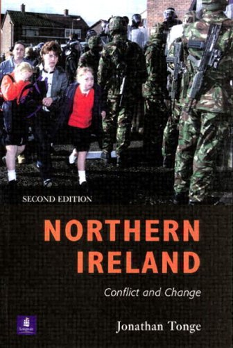 Northern Ireland Conflict and Change 2nd 2002 (Revised) 9780582424005 Front Cover