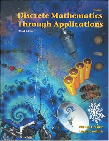 Discrete Mathematics Through Applications  3rd 2006 (Revised) edition cover