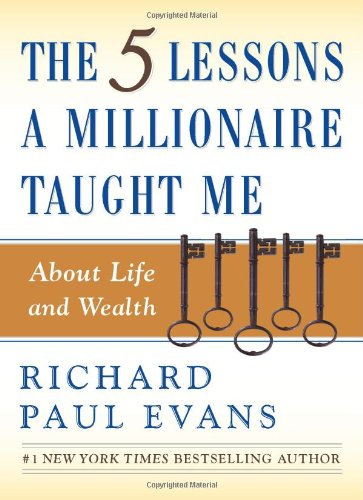 Five Lessons a Millionaire Taught Me about Life and Wealth   2006 edition cover