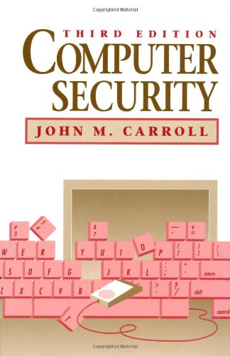 Computer Security  3rd 1995 (Revised) 9780750696005 Front Cover