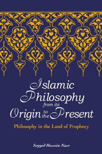 Islamic Philosophy from Its Origin to the Present Philosophy in the Land of Prophecy  2006 edition cover