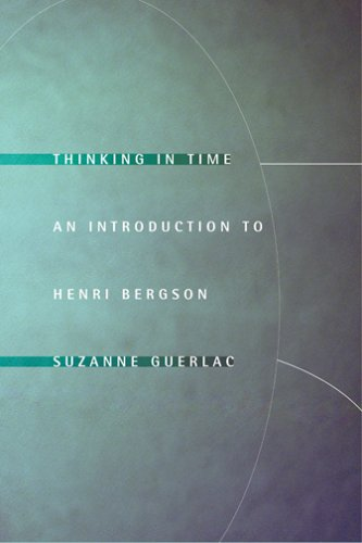 Thinking in Time An Introduction to Henri Bergson  2006 edition cover