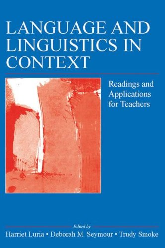 Language and Linguistics in Context Readings and Applications for Teachers  2006 edition cover