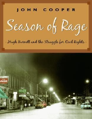 Season of Rage Hugh Burnett and the Struggle for Civil Rights  2005 9780887767005 Front Cover