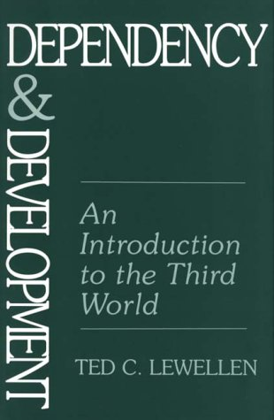 Dependency and Development An Introduction to the Third World  1995 edition cover
