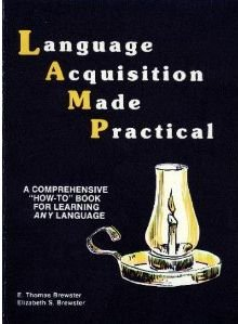 """Language Acquisition Made Practical : A Comprehensive """"How-to"""" Book for Learning Any Language  1976 edition cover"""
