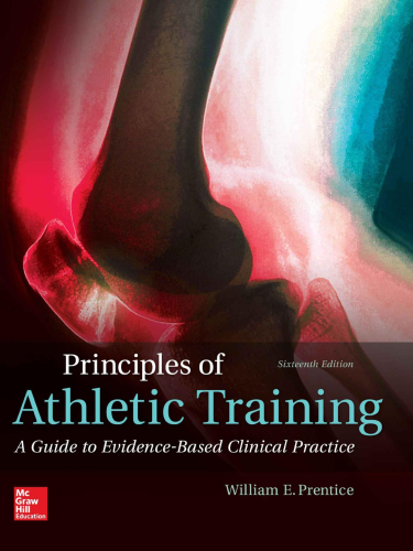 Principles of Athletic Training: A Guide to Evidence-based Clinical Practice 16th 2016 9781259824005 Front Cover