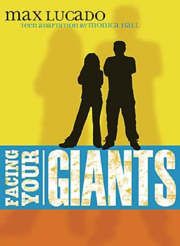 Facing Your Giants Teen Edition  2007 9781400310005 Front Cover